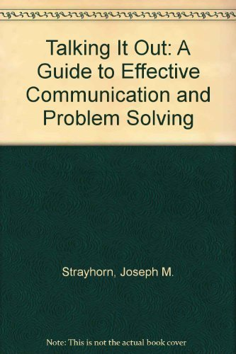 9780878221400: Talking It Out: A Guide to Effective Communication and Problem Solving