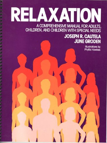 9780878221868: Relaxation: A Comprehensive Manual for Adults, Children, and Children with Special Needs