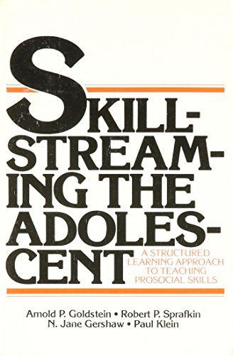9780878222056: Skill-Streaming the Adolescent: A Structured Learning Approach to Teaching Prosocial Skills