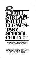 9780878222353: Skillstreaming the Elementary School Child