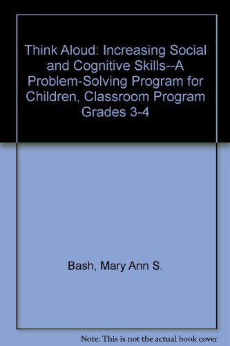 9780878222414: Think Aloud: Increasing Social and Cognitive Skills--A Problem-Solving Program for Children, Classroom Program Grades 3-4