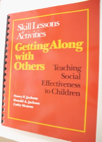 Getting along with Others: Teaching Social Effectiveness to Children