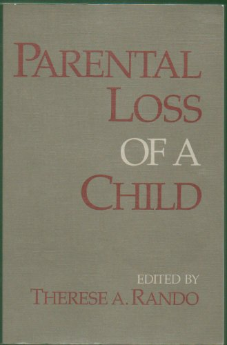 9780878222810: Parental Loss of a Child