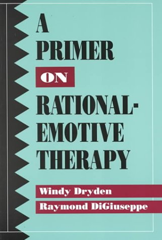 9780878223190: A Primer on Rational-Emotive Therapy