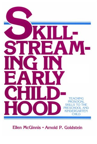 9780878223206: Skillstreaming in Early Childhood: Teaching Prosocial Skills to the Preschool and Kindergarten Child