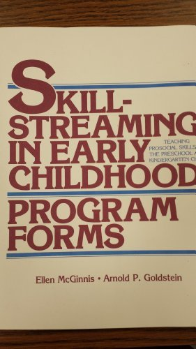 9780878223213: Skillstreaming in Early Childhood: Teaching Prosocial Skills to the Preschool and Kindergarten Child (Program Forms Booklet)