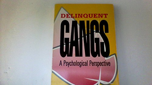 9780878223244: Delinquent Gangs: A Psychological Perspective