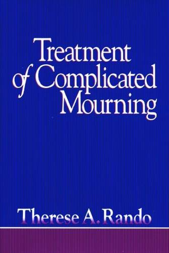 9780878223299: Treatment of Complicated Mourning