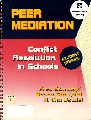 9780878223312: Peer Mediation: Conflict Resolution in Schools : Student Manual