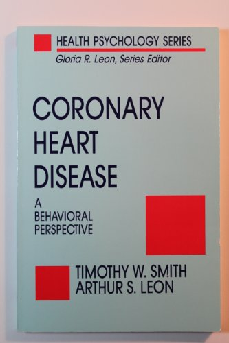 9780878223374: Coronary Heart Disease: A Behavioral Perspective (Health Psychology)