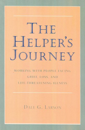 9780878223442: The Helper's Journey: Working With People Facing Grief, Loss, and Life-Threatening Illness