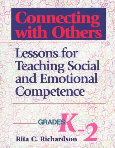 9780878223626: Connecting With Others: Lessons for Teaching Social and Emotional Competence : Grades K-2