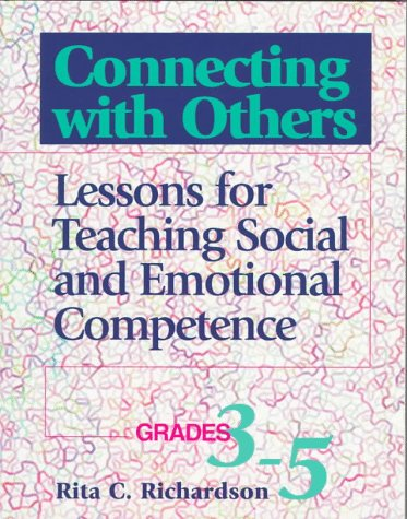 9780878223633: Connecting With Others: Lessons for Teaching Social and Emotional Competence : Grades 3-5