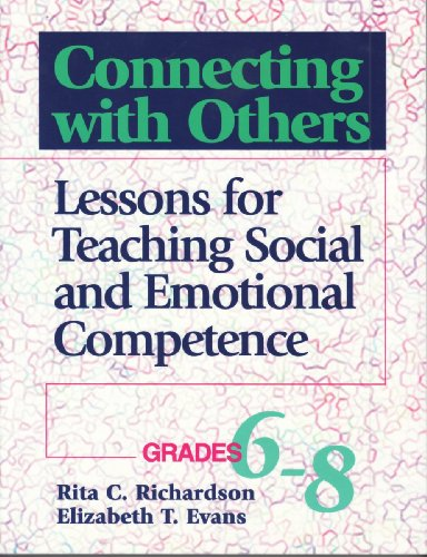 9780878223640: Connecting With Others: Lessons for Teaching Social & Emotional Competence (Grades 6-8)