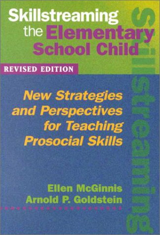 9780878223725: Skillstreaming the Elementary School Child: New Strategies and Perspectives for Teaching Prosocial Skills
