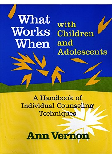 9780878224388: What Works When with Children and Adolescents: A Handbook of Individual Counseling Techniques