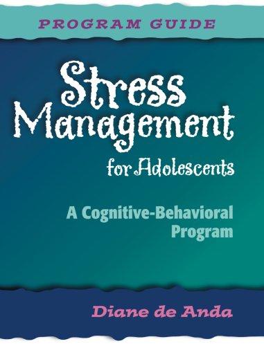 9780878224449: Stress Management for Adolescents: A Cognitive-Behavioral Program (Program Guide)