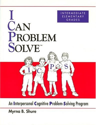 9780878224715: I Can Problem Solve: An Interpersonal Cognitive Problem-Solving Program : Intermediate Elementary Grades