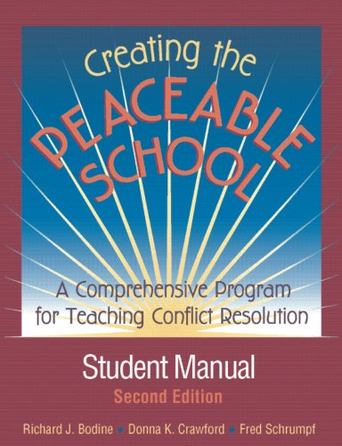 9780878224777: Creating the Peaceable School: A Comprehensive Program for Teaching Conflict Resolution