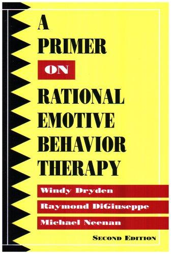 9780878224784: A Primer on Rational-Emotive Behavior Therapy