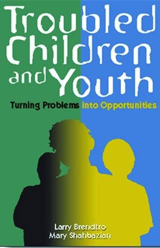 9780878224890: Troubled Children and Youth: Turning Problems into Opportunities