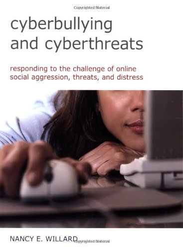 9780878225378: Cyberbullying and Cyberthreats: Responding to the Challenge of Online Social Aggression, Threats, and Distress