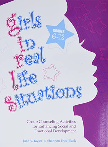 9780878225408: Girls in Real Life Situations, Grades 6-12: Group Counseling Activities for Enhancing Social and Emotional Development (Book and CD)