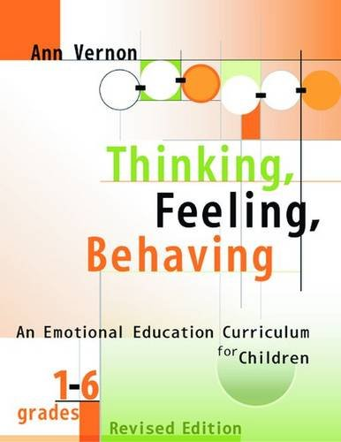 9780878225569: Thinking, Feeling, Behaving: An Emotional Education Curriculum for Children/Grades 1-6 Revised Edition