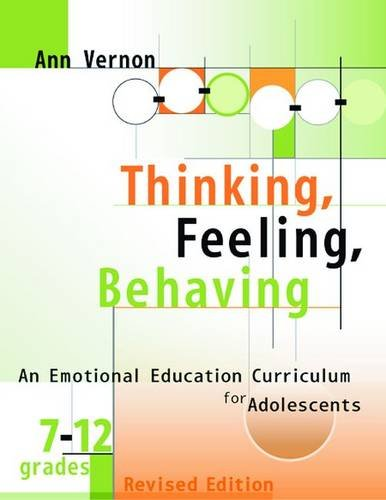 Thinking, Feeling, Behaving: An Emotional Education Curriculum for Adolescents, Grades 7-12 (Book and CD) (0878225587) by Ann Vernon