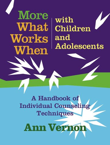 9780878226146: More What Works When with Children and Adolescents: A Handbook of Individual Counseling Techniques (Book and CD)