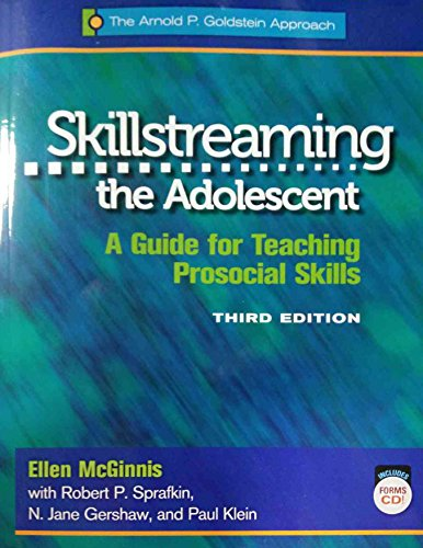 9780878226535: Skillstreaming the Adolescent: A Guide for Teaching Prosocial Skills, 3rd Edition (with CD)