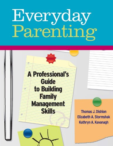 9780878226580: Everyday Parenting: A Professional's Guide to Building Family Management Skills