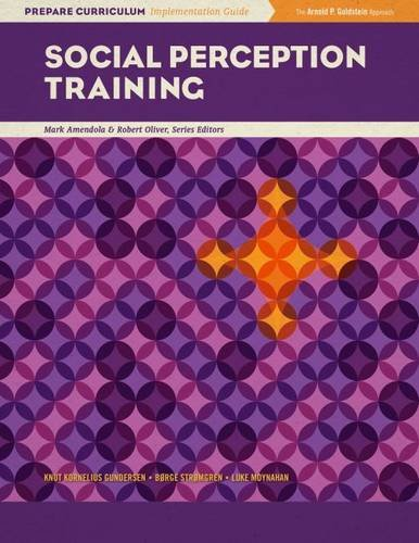 9780878226801: Social Perception Training (Prepare Curriculum Implementation Guide, Mark Amendola and Robert Oliver, Series Editors)