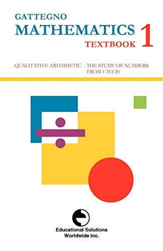 9780878250110: Gattegno Mathematics Textbook 1 (Study of Numbers Up to 20)