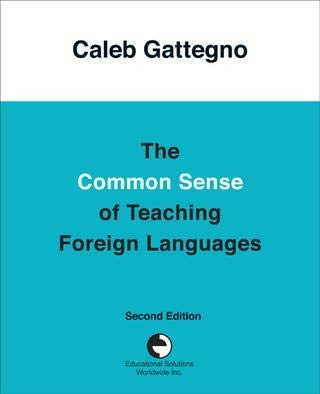 9780878250714: Common Sense of Teaching Foreign Languages