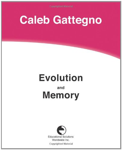 Evolution and Memory: Caleb Gattegno