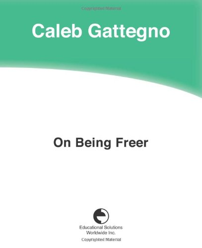 9780878250851: On Being Freer