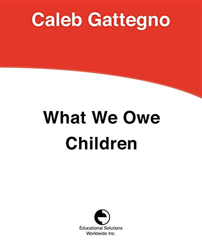 9780878251735: What We Owe Children: The Subordination of Teaching to Learning