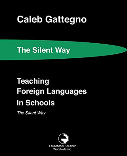 9780878252251: Teaching Foreign Languages in Schools the Silent Way