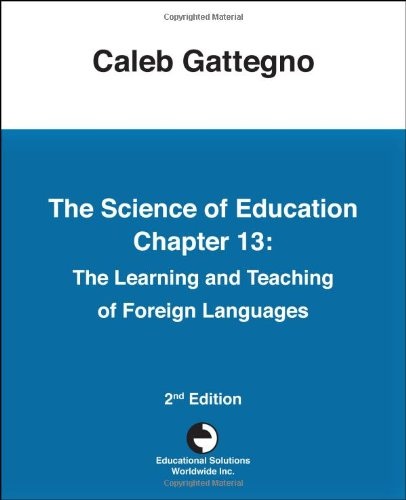 9780878252268: The Science of Education Chapter 13: The Learning and Teaching of Foreign Languages