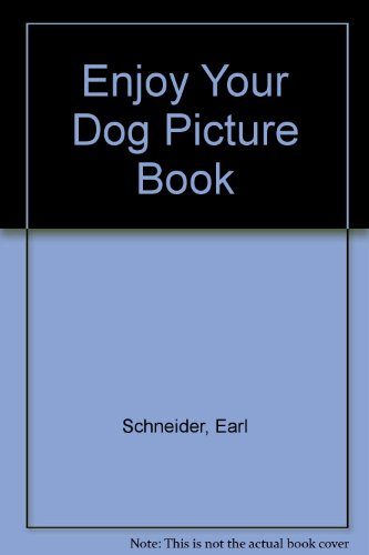 9780878261819: Enjoy Your Dog Picture Book