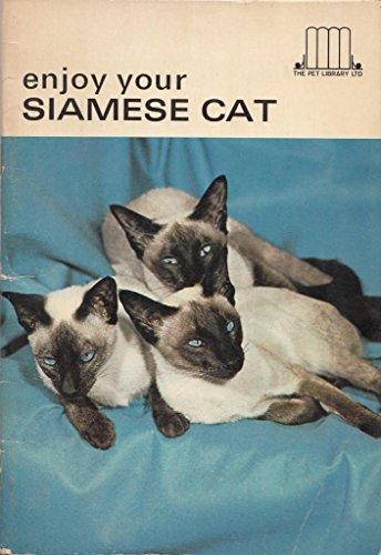 Enjoy Your Siamese Cat: Earl Schenider