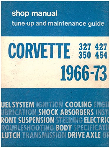 9780878280018: Corvette 1966-82 Shop Manual