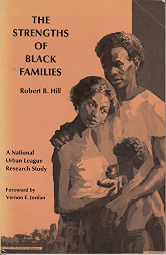 The Strengths of Black Families (A National Urban League Research Study)