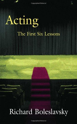 9780878300006: Acting: The First Six Lessons (Theatre Arts Book)