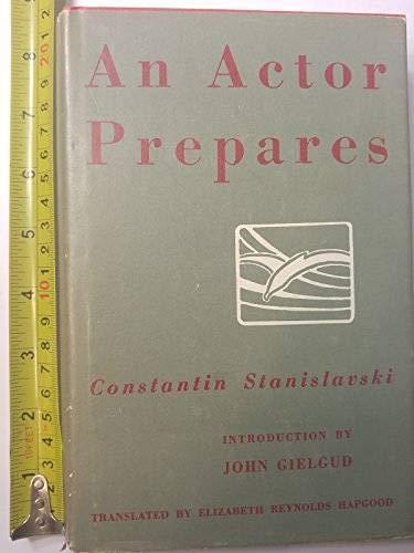 an actor prepares konstantin stanislavski See more like this an actor prepares by constantin stanislavski 9781780938431  see more like this an actor's work by stanislavski, konstantin paperback book the.