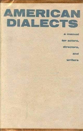 American dialects : a manual for actors, directors, and writers: Herman, Lewis