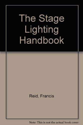 THE STAGE-LIGHTING HANDBOOK
