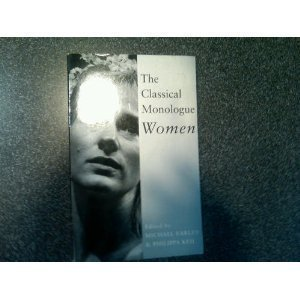 9780878300334: The Classical Monologue: Women