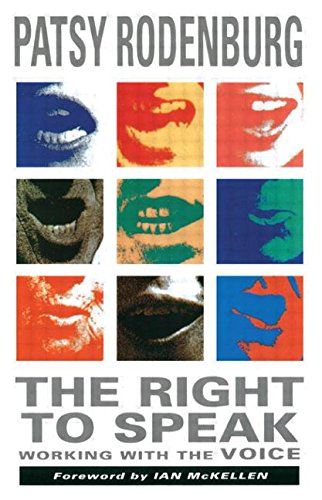 9780878300556: The Right to Speak: Working with the Voice